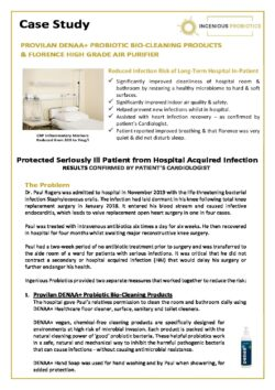 DENAA+ Probiotic Healthcare Cleaning & Air Purification - In Patient Case Study